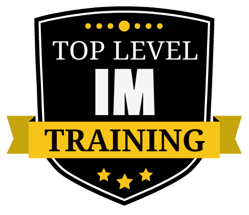 Top Level IM Training